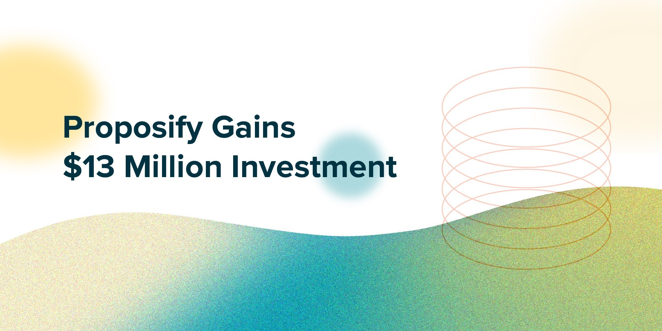 Proposify gains #13 million investment